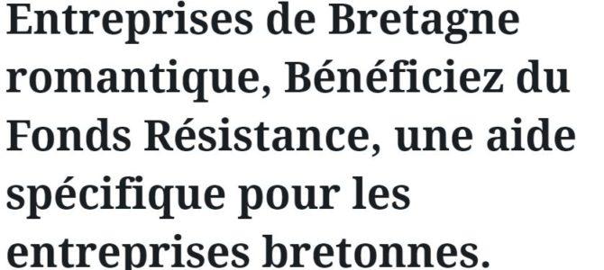 Entreprises de Bretagne romantique, Bénéficiez du Fonds Résistance, une aide spécifique pour les entreprises bretonnes.